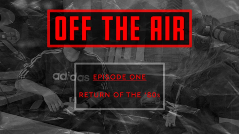 OFF THE AIR | Episode One | Return of the 80